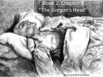 """Book 2, Chapter 9 """"The Gorgon's Head"""""""