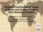 Physician Certification of Cause of Death and Improvements in Vital Statistics in Jordan
