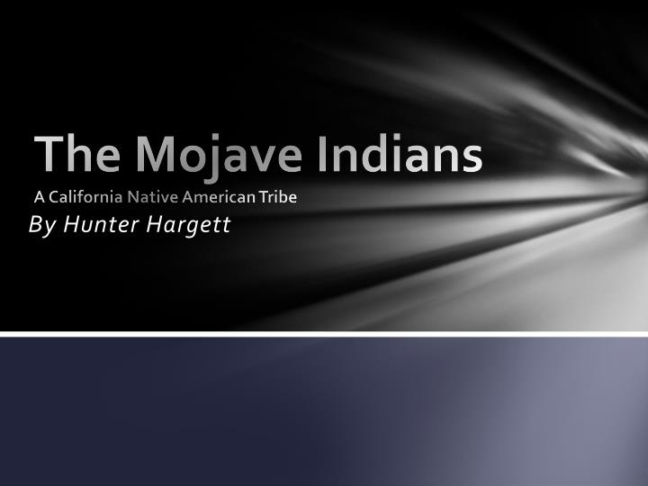 the mojave indians a california native american tribe n.
