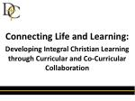 Connecting Life and Learning: