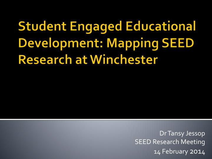 dr tansy jessop seed research meeting 14 february 201 4 n.