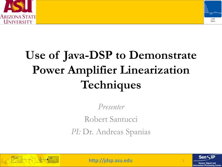 PPT - Use of Java-DSP to Demonstrate Power Amplifier