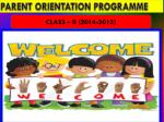 PARENT ORIENTATION PROGRAMME