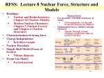 RFSS: Lecture 8 Nuclear Force, Structure and Models