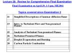 Lecture  29:   Review for  Comprehensive Final Examination