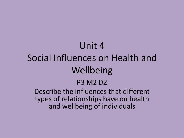 unit 4 social influences on health and wellbeing n.