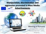 Manipulation, discrimination and aggression promoted in Mass Media:  Advertisements