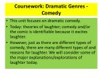 Coursework: Dramatic Genres - Comedy