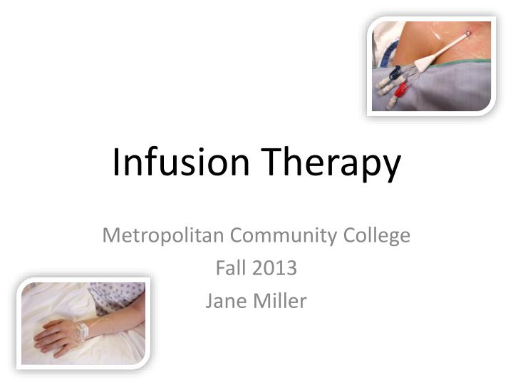 infusion therapy n.