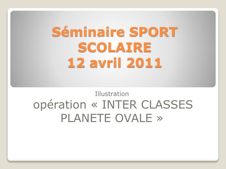 s minaire sport scolaire 12 avril 2011 n.
