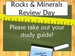 Rocks & Minerals Review Day