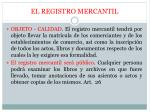 EL REGISTRO MERCANTIL