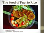 The Food of Puerto Rico