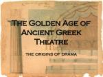 The Golden Age of Ancient Greek Theatre
