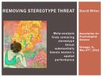 Removing Stereotype threat