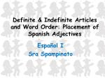 Definite & Indefinite Articles and Word Order: Placement of Spanish Adjectives