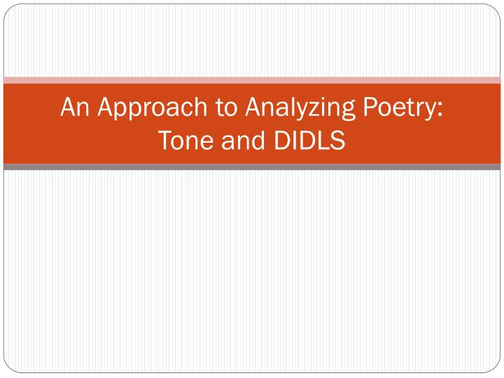 an approach to analyzing poetry tone and didls n.