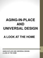 AGING-IN-PLACE AND UNIVERSAL DESIGN: A LOOK AT THE HOME