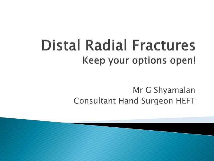 distal radial fractures keep your options open n.