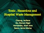 Toxic , Hazardous and Hospital Waste Management