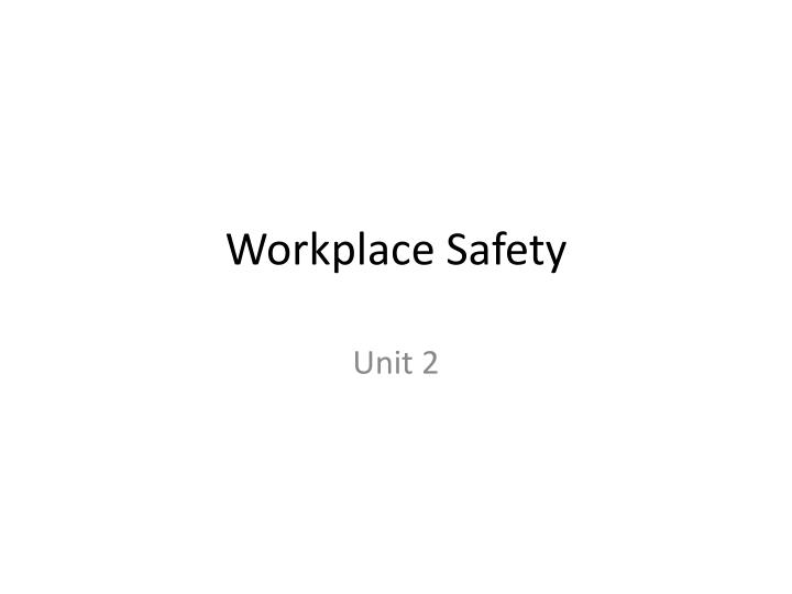workplace safety n.
