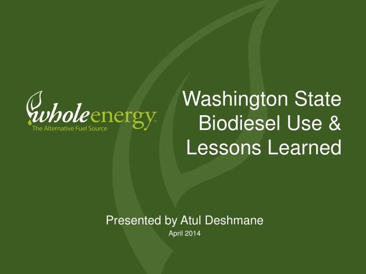 washington state biodiesel use lessons learned n.