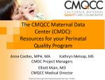 The CMQCC Maternal Data Center (CMDC): Resources for your Perinatal Quality Program