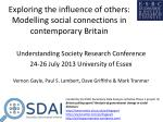 Exploring the influence of others: Modelling social connections in contemporary Britain