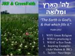 "לַה ' הָאָרֶץ וּמְלוֹאָהּ "" The Earth is God's , & that which fills it."" Psalm 24:1"