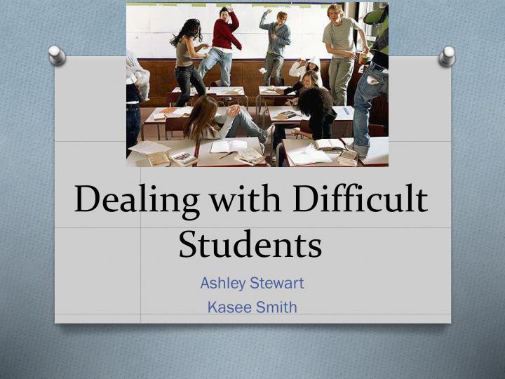 dealing with difficult students n.