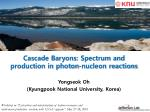 Cascade Baryons: Spectrum and production in photon-nucleon reactions