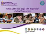 Helping Children Cope with Separation during Deployment