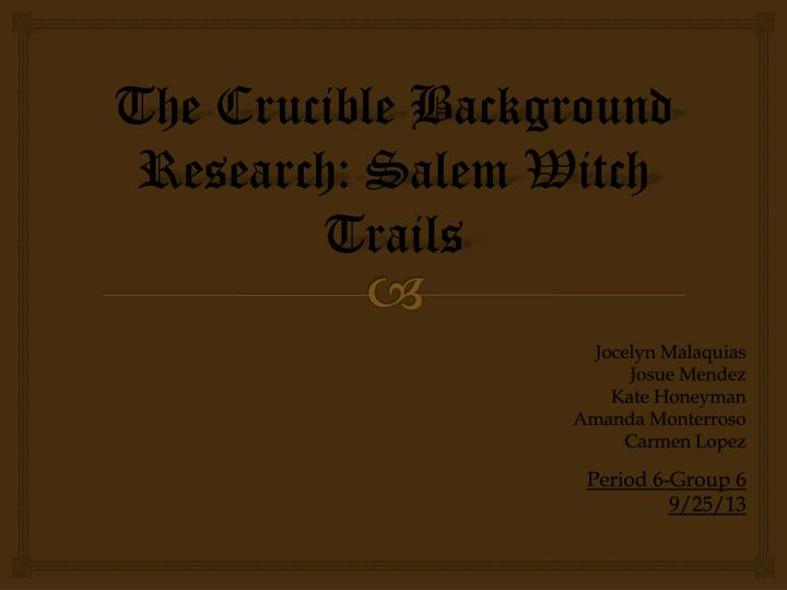 the crucible background research salem witch trails n.