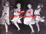 Chapter 10  1920s: The Jazz Age