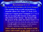 Revelation 8:1-13 The Seventh Seal introduces the Seven Trumpets