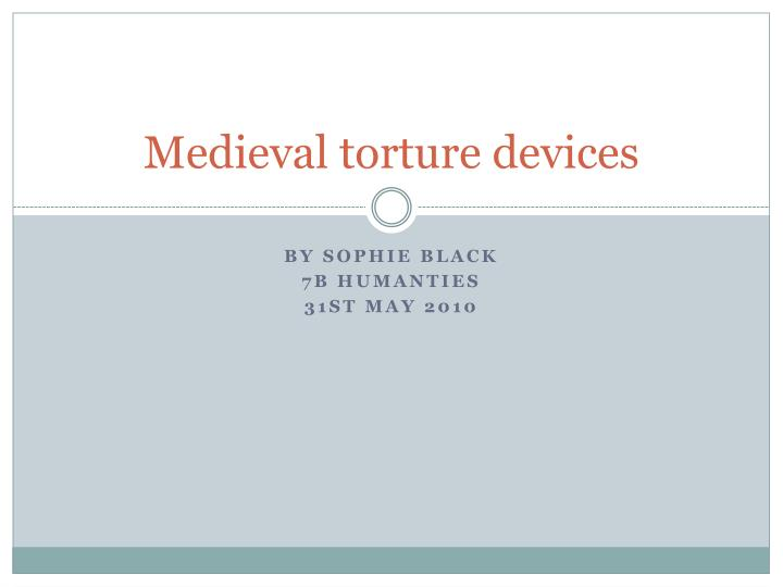 medieval torture devices n.