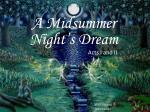 A Midsummer Night's Dream Acts I and II