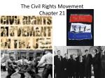 The Civil Rights Movement Chapter 21