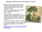 "Abolition Movement (Link to Slave's Friend"")"