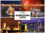 Olympic Games 2012 in London