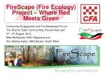 FireScape (Fire Ecology) Project – Where Red Meets Green