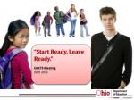 """""""Start Ready, Leave Ready."""" OACTS Meeting June 2012"""