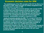Economic decision rules for IPM