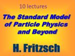 The Standard Model  of Particle Physics  and Beyond