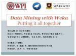 Data Mining with Weka Putting  it all together