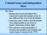 Colonial Issues and Independent Ideas