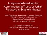 Analysis of Alternatives for Accommodating Trucks on Urban Freeways in Southern Nevada