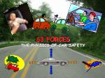 S3 FORCES THE PHYSICS OF CAR SAFETY