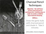 Charcoal Pencil Techniques