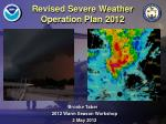 Revised Severe Weather  Operation Plan 2012